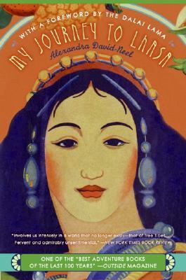 My Journey to Lhasa By David-Neel, Alexandra/ Dalai Lama XIV (FRW)/ Rowan, Diana N. (INT)