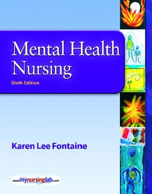 Mental Health Nursing By Fontaine, Karen Lee