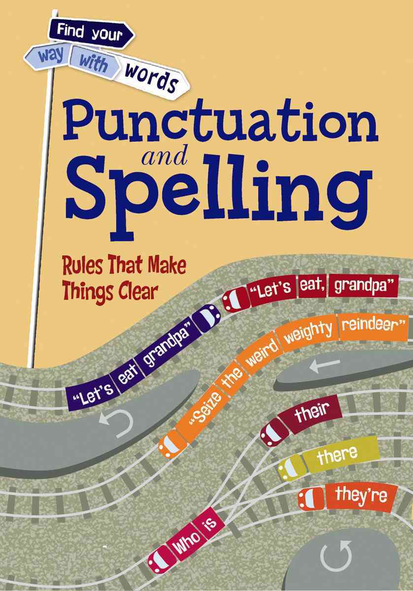 Punctuation and Spelling By Vickers, Rebecca