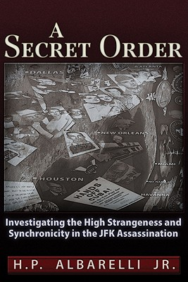 A Secret Order By Albarelli, H. P., Jr.